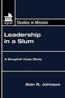 Leadership in a Slum: A Bangkok Case Study