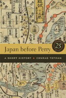 Japan Before Perry: A Short History, 25th Anniversary Edition