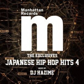"Manhattan Records ""The Exclusives"" Japanese Hip Hop Hits Vol.4 Mixed by DJ HAZIME [ DJ HAZIME ]"