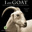 I Am Goat 2019 Wall Calendar: Wisdom from Nature's Philosophers
