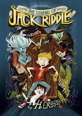 The Legend of Jack Riddle LEGEND OF JACK RIDDLE (Middle-Grade Novels) [ H. Easson ]