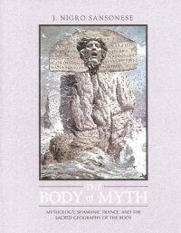 The_Body_of_Myth:_Mythology,_S