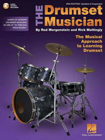 The Drumset Musician: Updated & Expanded the Musical Approach to Learning Drumset DRUMSET MUSICIAN REV/E 2/E [ Rick Mattingly ]