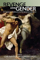 Revenge and Gender in Classical, Medieval and Renaissance Literature