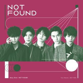 NOT FOUND (初回限定盤A CD+DVD) [ Sexy Zone ]