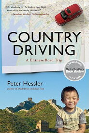 Country Driving: A Chinese Road Trip COUNTRY DRIVING (P.S.) [ Peter Hessler ]