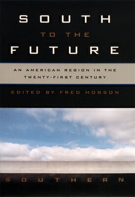 South to the Future SOUTH TO THE FUTURE (Mercer University Lamar Memorial Lectures; No. 18) [ Edward Ayers ]