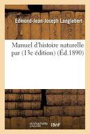 Manuel d'Histoire Naturelle, 13e dition