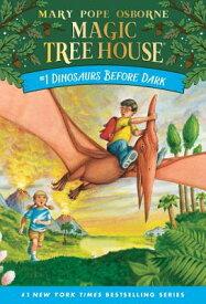 DINOSAURS BEFORE DARK(B) [ MAGIC TREE HOUSE #01 ]