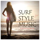 SURF STYLE MUSIC -AN OCEAN LOVE MELODY-