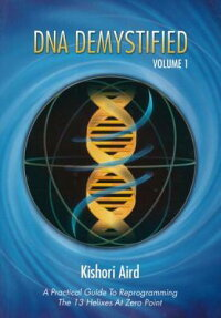 DNA_Demystified,_Volume_1:_A_P