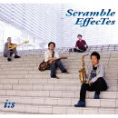 Scramble EffecTes