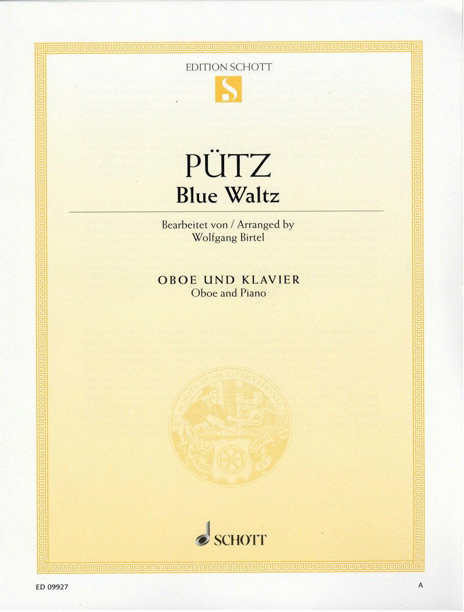 【輸入楽譜】ピュッツ(プッツ), Eduard: ブルーワルツ/Birtel編曲 [ ピュッツ(プッツ), Eduard ]