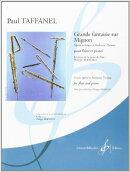 【輸入楽譜】タファネル, Paul: ミニヨンの主題によるグランド・ファンタジー/Bernold編