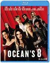 オーシャンズ8【Blu-ray】 [ サンドラ・ブロック ]
