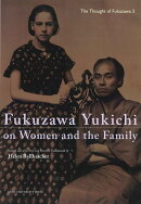 Fukuzawa Yukichi on Women and the Family