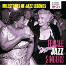 【輸入盤】Female Jazz Singers - Milestones Of Jazz Legends (10CD)