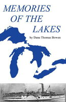 Memories of the Lakes: Told in Story and Picture