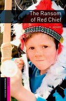 RANSOM OF RED CHIEF,THE