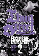 THUG STREET-EXCLUSIVE STREET BATTLE 02-