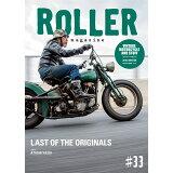 ROLLER magazine(#33) LAST OF THE ORIGINALS (NEKO MOOK)