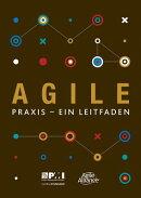 Agile: Praxis - Ein Leitfaden