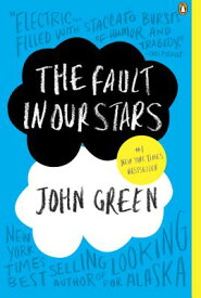 The Fault in Our Stars FAULT IN OUR STARS [ John Green ]