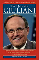 The Quotable Giuliani: The Major of America in His Own Words_____________________y