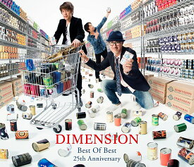 BEST ALBUM「Best of Best 25thAnnivery」 [ DIMENSION ]