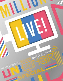 THE IDOLM@STER MILLION LIVE! 6thLIVE TOUR UNI-ON@IR!!!! LIVE Blu-ray SPECIAL COMPLETE THE@TER(完全生産限定)【Blu-ray】 [ アイドルマスターミリオンライブ! ]