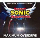 TEAM SONIC RACING ORIGINAL SOUNDTRACK MAXIMUM OVERDRIVE