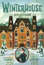 Winterhouse WINTERHOUSE (Winterhouse) [ Ben Guterson ]