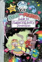 Star vs. the Forces of Evil Star and Marco's Guide to Mastering Every Dimension GT LIFE SVFE STR & MRCO GT MAS…