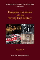European Unification Into the Twenty First Century: Volume IV