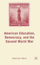 American Education, Democracy, and the Second World War