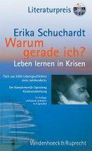 Warum Gerade Ich ...?: Leben Lernen in Krisen - Leiden Und Glaube / Fazit Aus 2000 Lebensgeschichten