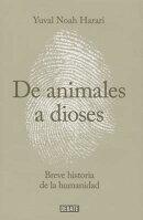 de Animales a Dioses: Una Breve Historia de La Humanidad (Spanish Edition)