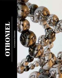 Othoniel: My Way OTHONIEL [ Jean-Michel Othoniel ]