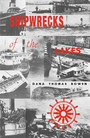 Shipwrecks of the Lakes: Told in Story and Picture