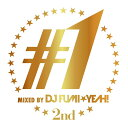 ♯1 -2nd- mixed by DJ FUMI★YEAH! [ DJ FUMI★YEAH! ]