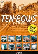 TEN-BOWS Vol.2 〜JR WEST〜 テンボウズ JR西日本編
