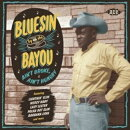 【輸入盤】Bluesin' By The Bayou - Ain't Broke, Ain't Hungry
