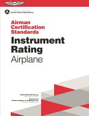 Instrument Rating Airman Certification Standards - Airplane: FAA-S-Acs-8, for Airplane Single- And M