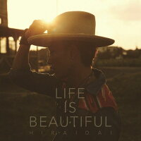 LifeisBeautiful(CD+DVD)[平井大]