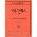 【輸入楽譜】サラサーテ, Pablo de: ハバネラ Op.21/2/フランチェスカッティ編