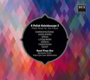 【輸入盤】A Polish Kaleidoscope 2 Polish Music For 2 Pianos: Ravel Piano Duo