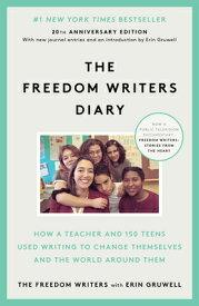 The Freedom Writers Diary FREEDOM WRITERS DIARY [ The Freedom Writers ]