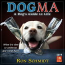 2019 Dogma: A Dog's Guide to Life 16-Month Wall Calendar: By Sellers Publishing