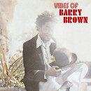 【輸入盤】Vibes Of Barry Brown