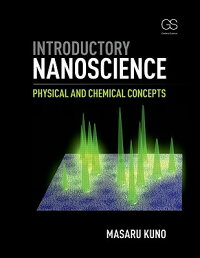 IntroductoryNanoscience:PhysicalandChemicalConcepts